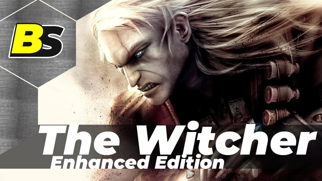 The Witcher Enhanced Edition прохождение на русском
